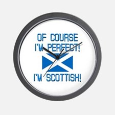 I'm Perfect I'm Scottish Wall Clock