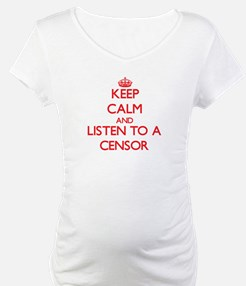Keep Calm and Listen to a Censor Shirt