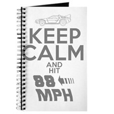 Keep Calm and Hit 88MPH Journal