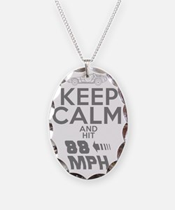 Keep Calm and Hit 88MPH Necklace