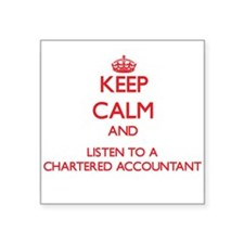 Keep Calm and Listen to a Chartered Accountant Sti