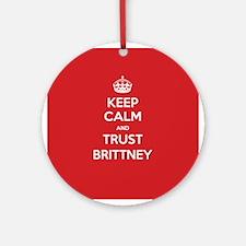 Trust Brittney Ornament (Round)