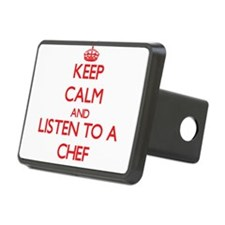 Keep Calm and Listen to a Chef Hitch Cover