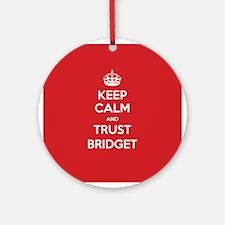 Trust Bridget Ornament (Round)