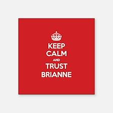 Trust Brianne Sticker