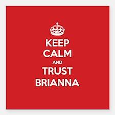 """Trust Brianna Square Car Magnet 3"""" x 3"""""""