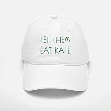 LET THEM EAT KALE. Baseball Baseball Baseball Cap