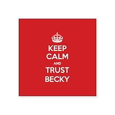 Trust Becky Sticker