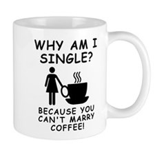 Unmarried Single Female Coffee Mugs