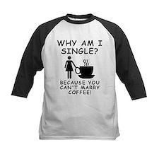 Unmarried Single Female Coffee Baseball Jersey