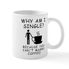 Unmarried Single Male Coffee Mugs