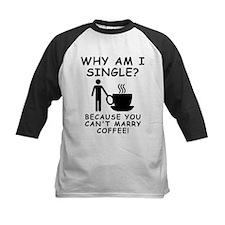 Unmarried Single Male Coffee Baseball Jersey