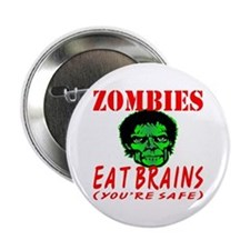 "Zombies Eat Brains 2.25"" Button"