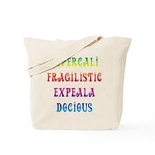 Supercalifragilisticexpealadocious Tote Bag