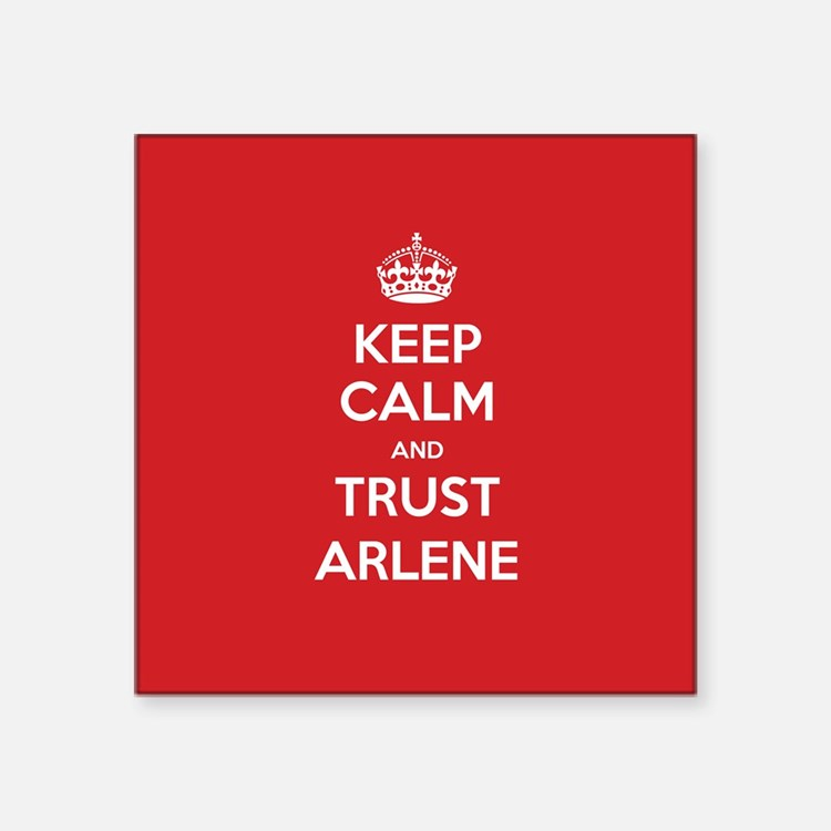 Trust Arlene Sticker