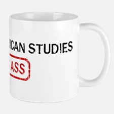 AFRICAN AMERICAN STUDIES kick Mug