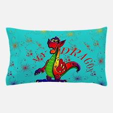 My Dragon Pillow Case