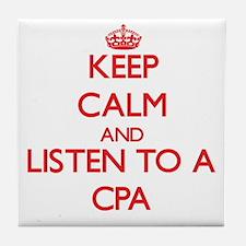 Keep Calm and Listen to a Cpa Tile Coaster
