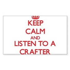 Keep Calm and Listen to a Crafter Decal