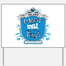 Island of Misfit Toys Yard Sign