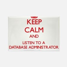 Keep Calm and Listen to a Database Administrator M