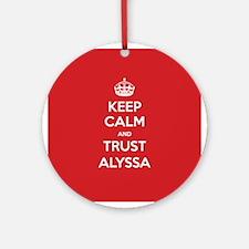 Trust Alyssa Ornament (Round)