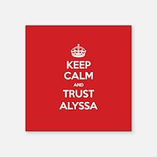 Trust Alyssa Sticker