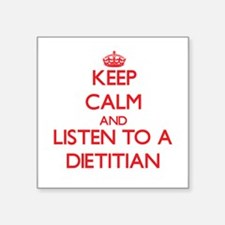 Keep Calm and Listen to a Dietitian Sticker