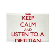 Keep Calm and Listen to a Dietitian Magnets