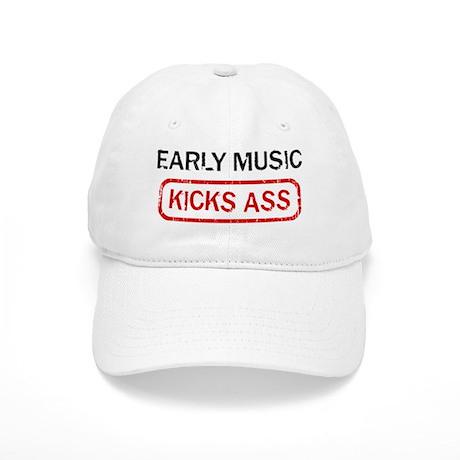 EARLY MUSIC kicks ass Cap