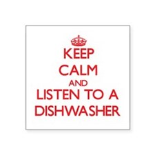 Keep Calm and Listen to a Dishwasher Sticker