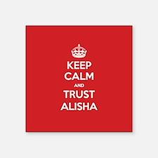 Trust Alisha Sticker