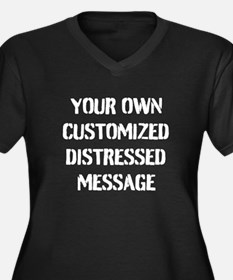 Custom Distressed Message Plus Size T-Shirt