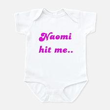 NAOMI HIT ME Infant Bodysuit