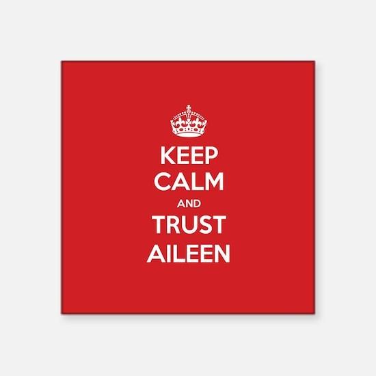 Trust Aileen Sticker