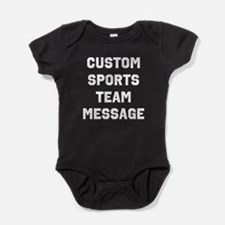 Custom Sports Team Message Baby Bodysuit