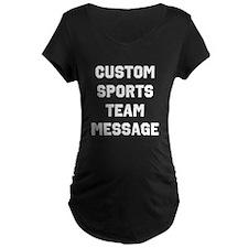 Custom Sports Team Message T-Shirt