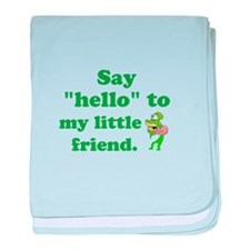 Say Hello to my Little Friend baby blanket