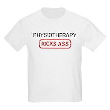 PHYSIOTHERAPY kicks ass T-Shirt