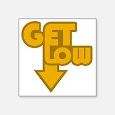 "Get Low Orange Square Sticker 3"" x 3"""