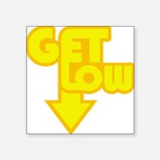 """Get Low Yellow Square Sticker 3"""" x 3"""""""