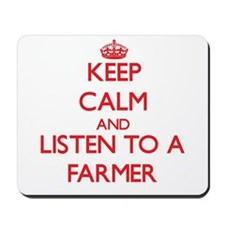 Keep Calm and Listen to a Farmer Mousepad