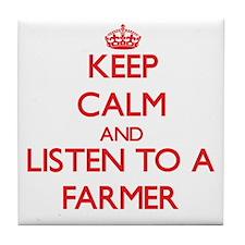 Keep Calm and Listen to a Farmer Tile Coaster