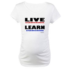 Live and Learn Shirt