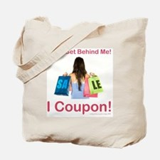 DON'T GET BEHIND ME... Tote Bag