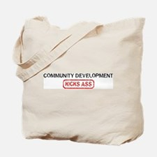 COMMUNITY DEVELOPMENT kicks a Tote Bag