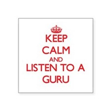 Keep Calm and Listen to a Guru Sticker