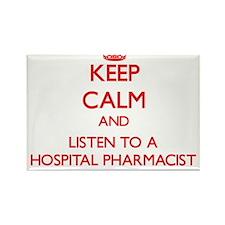 Keep Calm and Listen to a Hospital Pharmacist Magn