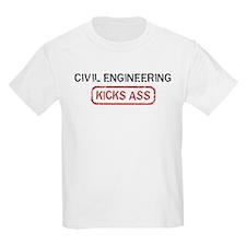 CIVIL ENGINEERING kicks ass T-Shirt