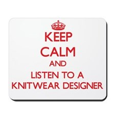 Keep Calm and Listen to a Knitwear Designer Mousep